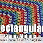 Rectangle Granny Afghans: All Sizes