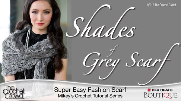 Shades of Grey Scarf Crochet Pattern